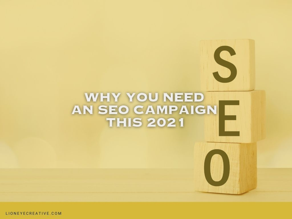 Why you need an SEO campaign this 2021